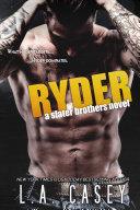 RYDER (Slater Brothers, #4)