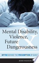 Mental Disability Violence And Future Dangerousness