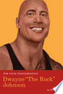 For Your Consideration: Dwayne 'The Rock' Johnson