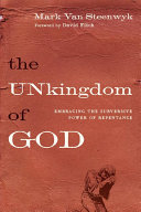 The Unkingdom of God