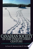 Canadian Society In The Twenty First Century Book PDF