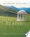 My Pal, Blaise