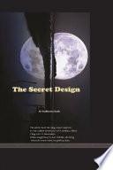 THE SECRET DESIGN
