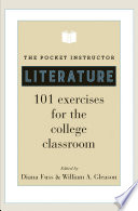 """""""The Pocket Instructor: Literature: 101 Exercises for the College Classroom"""" by Diana Fuss, William A. Gleason"""