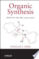 Organic Synthesis  : State of the Art 2005-2007