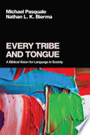Every Tribe and Tongue