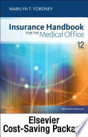 Insurance Handbook for the Medical Office - Text, Workbook, 2013 ICD-9-CM for Hospitals, Volumes 1, 2 and 3 Standard Edition, 2012 HCPCS Level II and 2013 CPT Standard Edition Package
