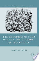 The Discourses of Food in Nineteenth Century British Fiction