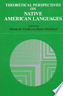 Theoretical Perspectives On Native American Languages