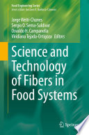 Science and Technology of Fibers in Food Systems