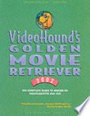 VideoHound's Golden Movie Retriever  : 2002
