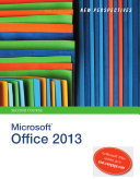 New Perspectives on Microsoft Office 2013  Second Course