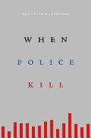 When Police Kill [Pdf/ePub] eBook