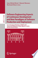 Software Engineering Aspects of Continuous Development and New Paradigms of Software Production and Deployment