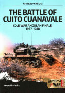 The Battle of Cuito Cuanavale