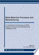 Metal Materials Processes and Manufacturing