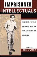Imprisoned Intellectuals