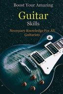Boost Your Amazing Guitar Skills Book PDF