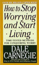 Pdf How to Stop Worrying and Start Living