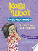 Katie s Friends and Neighbors