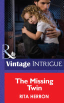 The Missing Twin  Mills   Boon Intrigue   Guardian Angel Investigations  Lost and Found  Book 1