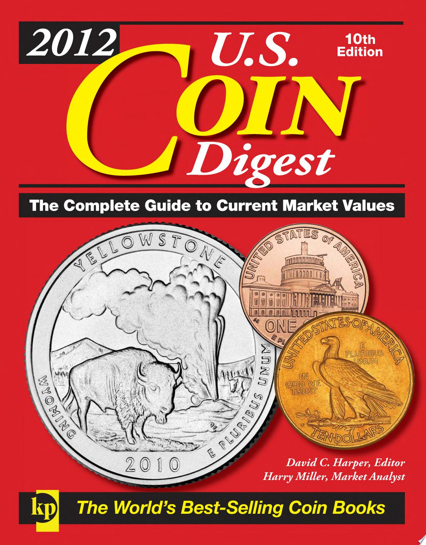 2012 U S  Coin Digest