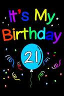 It s My Birthday 21