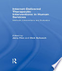 Internet Delivered Therapeutic Interventions In Human Services Book PDF