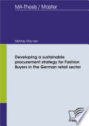 Developing a sustainable procurement strategy for Fashion Buyers in the German retail sector