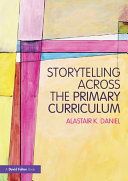 Storytelling across the Primary Curriculum