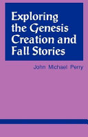 Exploring the Genesis Creation and Fall Stories