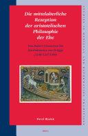 Die mittelalterliche Rezeption der aristotelischen Philosophie der Ehe