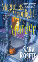 Magnolias Moonlight And Murder