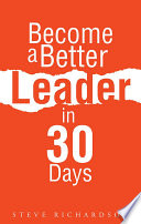 Become A Better Leader In 30 Days Book PDF