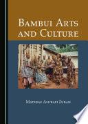 Bambui Arts and Culture