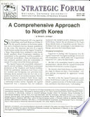 A Comprehensive Approach To North Korea