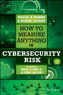 How to Measure Anything in Cybersecurity Risk