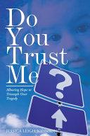Pdf Do You Trust Me?