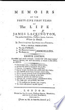 Memoirs of the first forty five years of the life of James Lackington     Eighth edition  Corrected and much enlarged  etc