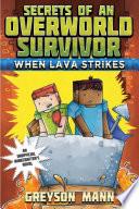 When Lava Strikes