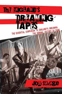 The England s Dreaming Tapes
