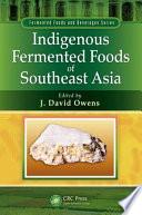 Indigenous Fermented Foods of Southeast Asia Pdf/ePub eBook