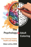 The Psychology of Adult Coloring