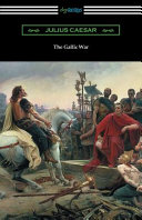 The Gallic War   translated by W  A  Macdevitte with an Introduction by Thomas de Quincey