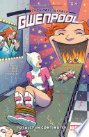 Gwenpool The Unbelievable Vol 3