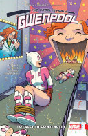 Gwenpool, The Unbelievable Vol. 3