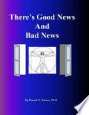 There s Good News and Bad News