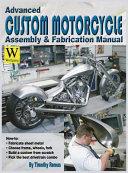 Advanced Custom Motorcycle Assembly & Fabrication