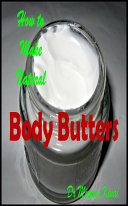 How to Make Natural Body Butter