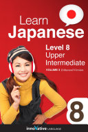 Learn Japanese   Level 8  Upper Intermediate